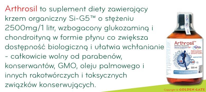 Arthrosil to krzem organiczny Si-G5TM o stężeniu 2500 mg / 1 litr wzbogacony siarczanem glukozaminy i siarczanem chondroityny (pochodzenia morskiego). .
