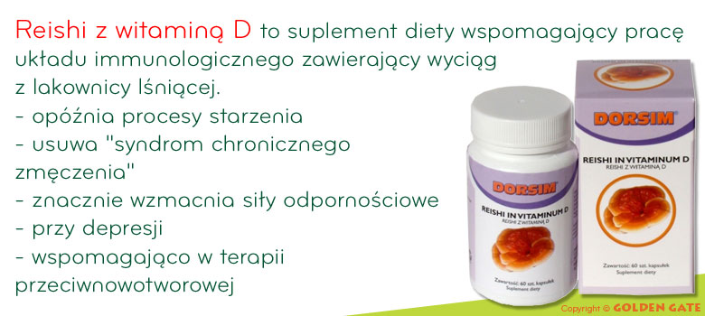 Reishi z witaminą D grzyb ganoderma lucidum lingzhi