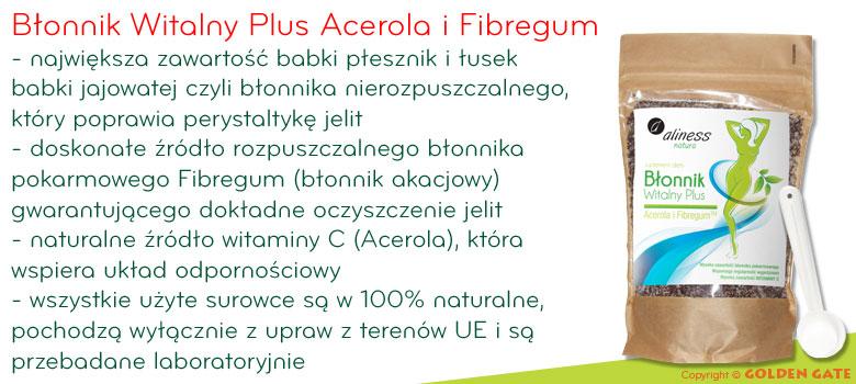Błonnik Witalny Plus Acerola i Fibregum - babka płesznik + babka jajowata + błonnik akacjowy